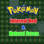 Pokemon Infernal Red & Natural Green