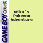 Miku's Pokemon Adventure