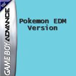 Pokemon EDM Version