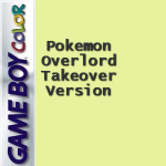 Pokemon Overlord Takeover Version
