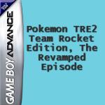 Pokemon TRE2: Team Rocket Edition, The Revamped Episode