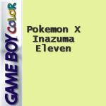 Pokemon X Inazuma Eleven