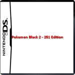 Pokemon Black 2 – 251 Edition