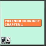 Pokemon Midnight (Chapter 1)