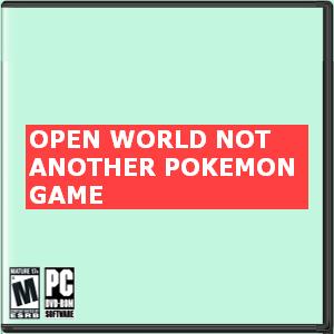 (Open World) Not Another Pokemon Game Box Art