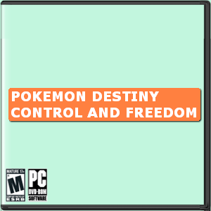 Pokemon Destiny (Control and Freedom) Box Art