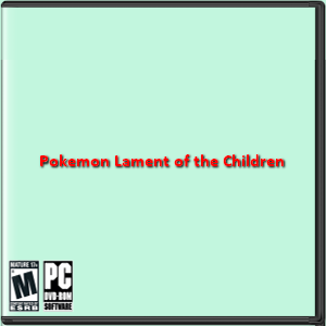 Pokemon: Lament of the Children Box Art
