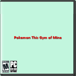 Pokemon This Gym of Mine Box Art