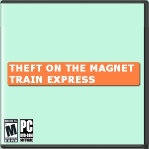 THEFT on the MAGNET TRAIN EXPRESS Box Art