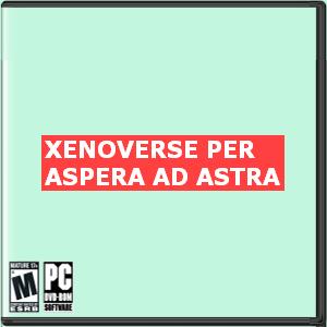Xenoverse: Per Aspera Ad Astra Box Art