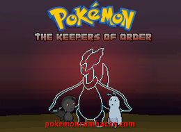 Pokemon: The Keepers of Order Screenshot