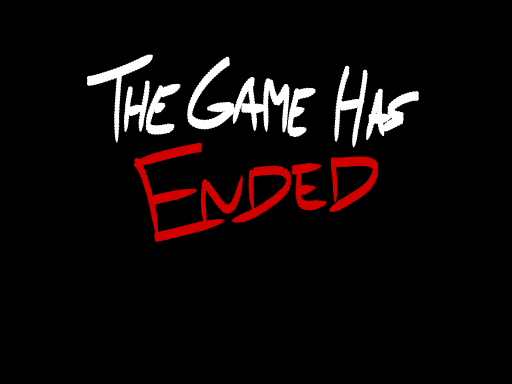 The Game Has Ended Screenshot